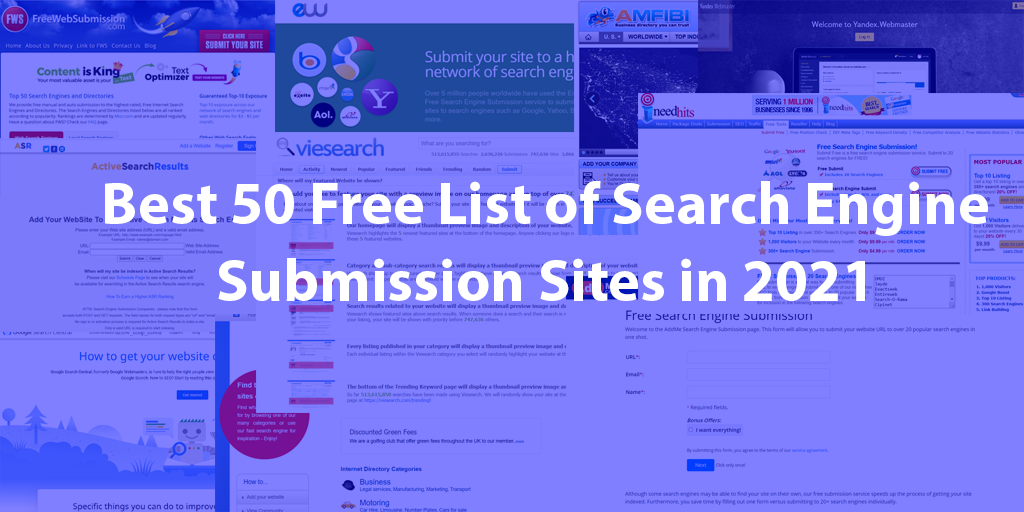 Best 50 Free List of Search Engine Submission Sites in 2021