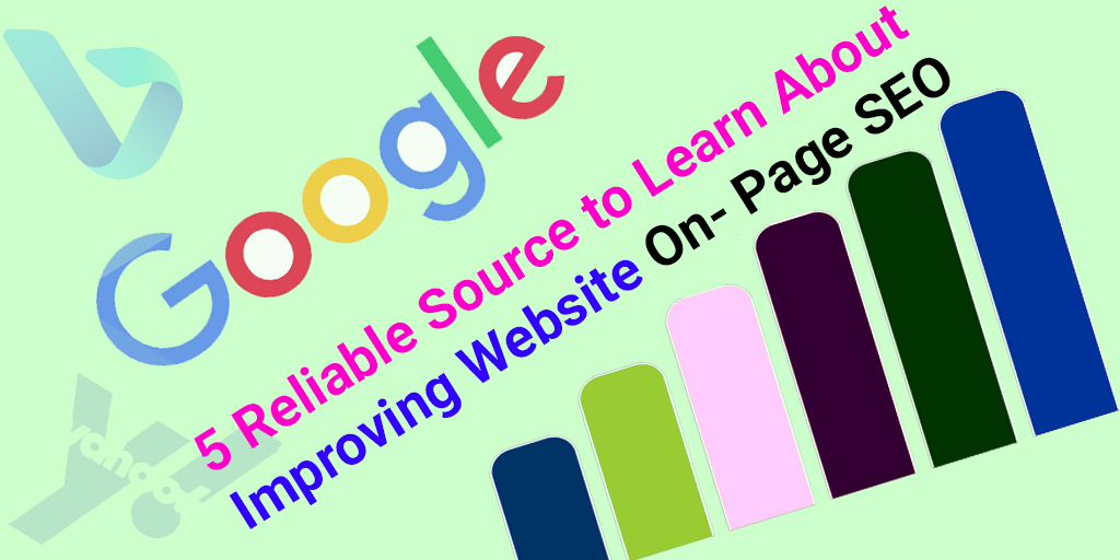 5 Reliable Sources to Learn About Improving Websites On-Page SEO