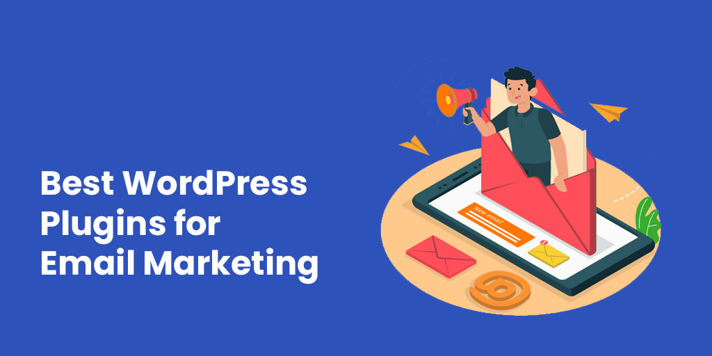 Best WordPress Plugins for Email Marketing
